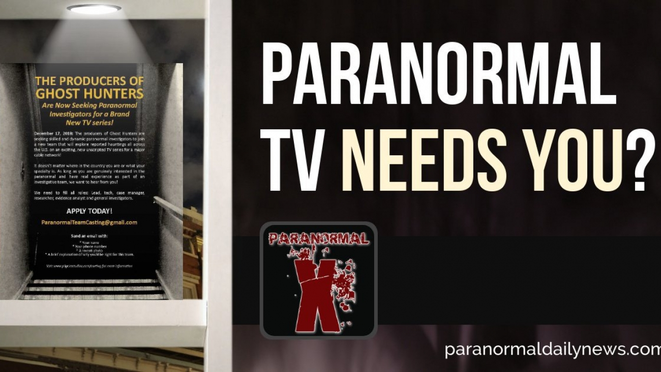 Could You Be The Next Paranormal TV Star