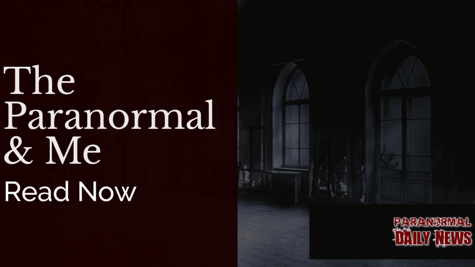 The Paranormal And Me