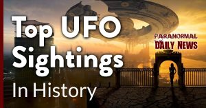 The Most Prominent UFO Sightings In Human History