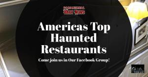 America's Most Haunted Restaurants