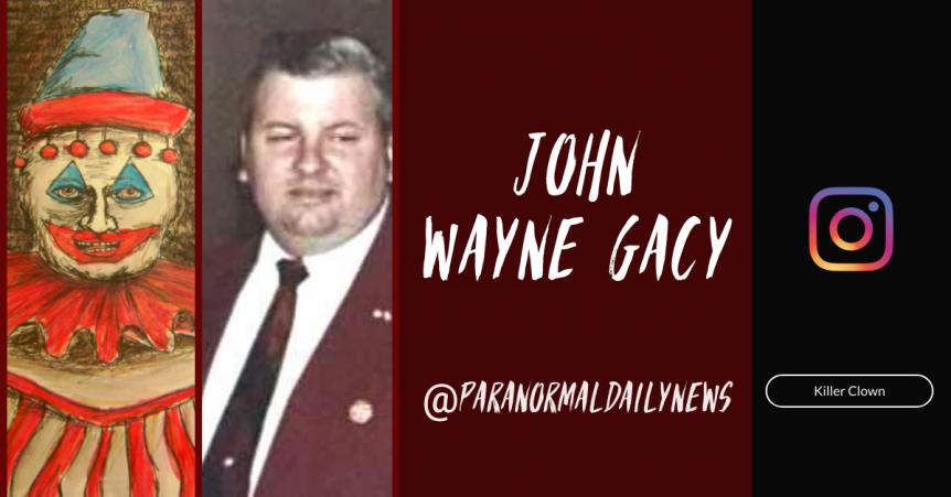 The Demons Of Killer Clown: John Wayne Gacy